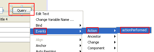 adding the event handler for query button through actionPerformed context menu